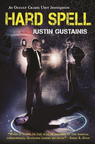 Justin-Gustainis-Hard-Spell