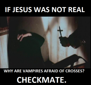 if-jesus-was-not-real-vampires-afraid-of-crosses-atheism-agnostisicm-600x563