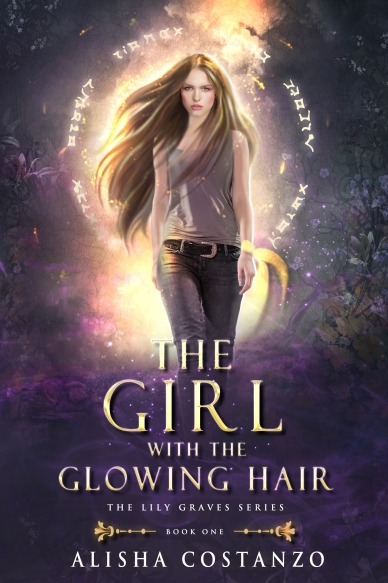 Alisha Chambers.The Lily Graves Series.The Girl with the Glowing Hair.ebook